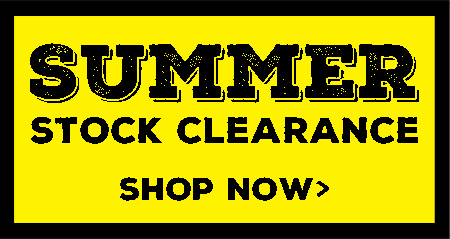 Summer Stock Clearance Now On