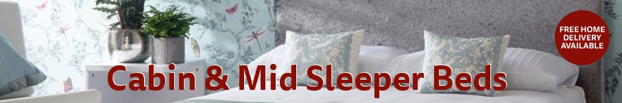 Cabin & Mid Sleeper Beds - Free Delivery Available