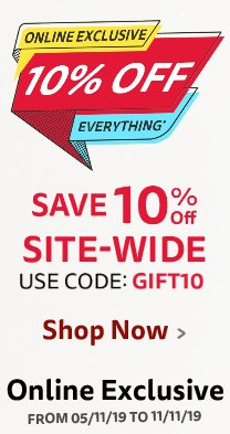 Save 10% on everything online with code GIFT10