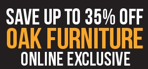 Save Up To 35% on Oak Furniture