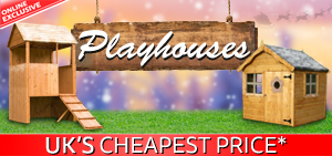 The UKs Cheapest Price on Mercia Playhouses*