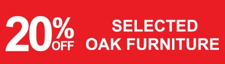Save 20% In Our Oak Furniture Sale
