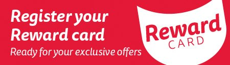 Register your reward card - ready for your exclusive offers