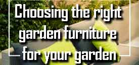 How to choose the right garden furni